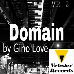 Gino Love - Domain [Veksler Records]