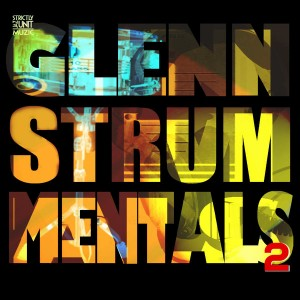 Glenn Underground - Glennstrummentals 2 [Strictly Jaz Unit Muzic]