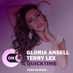 Gloria Ansell & Terry Lex - Quicktime [Push On Music]