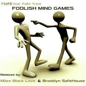 Hani - Foolish Mind Games (Remixes) [Soterios]
