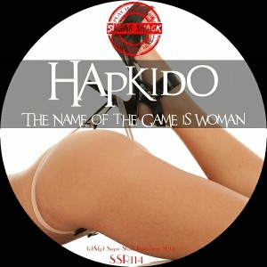 Hapkido - The Name Of The Game Is Woman [Sugar Shack Recordings]