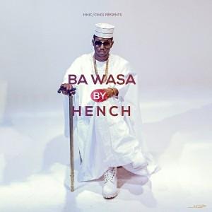 Hench - Ba Wasa [Jungle Records]