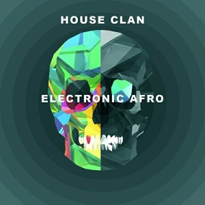 House Clan - Electronic Afro [Sound-Exhibitions-Records]