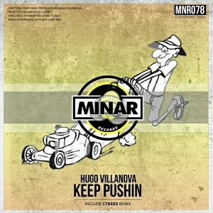 Hugo Villanova - Keep Pushin [Minar Records]