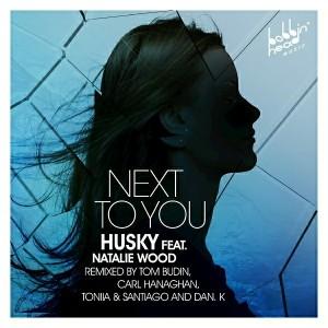 Husky feat. Natalie Wood - Next To You [Bobbin Head Music]