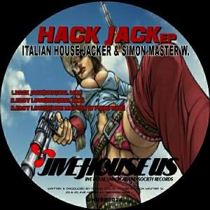 Italian House Jacker,Simon Master W - Hack Jack EP [Jive House US Records]