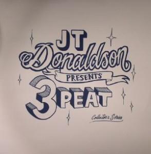 JT Donaldson - 3Peat Collectors Series_ Volume Two [Guesthouse]