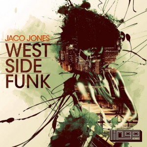 Jaco Jones - West Side Funk [Lingo Recordings]