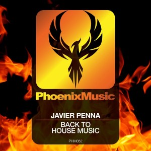 Javier Penna - Back To House Music [Phoenix Music]