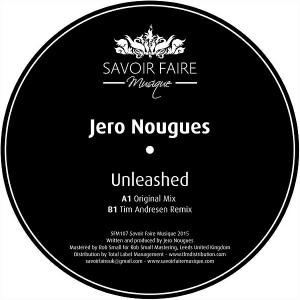 Jero Nougues - Unleashed [Savoir Faire Musique]