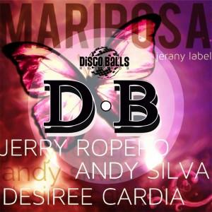 Jerry Ropero, Andy Silva feat. Desiree Cardia - Mariposa [Disco Balls Records]