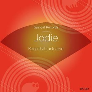 JoDie - Keep That Funk Alive [SpinCat Records]