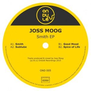 Joss Moog - Smith [Ondulé Recordings]