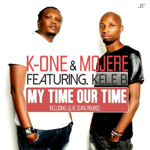 K-One & Mojere feat. Kele B - My Time Our Time [Lilac Jeans Music]