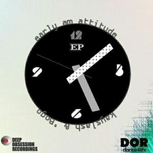 Kayslash & 'Bogo - Early A.M Attitude EP [Deep Obsession Recordings]