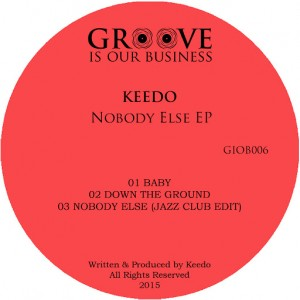 Keedo - Nobody Else [Groove Is Our Business]