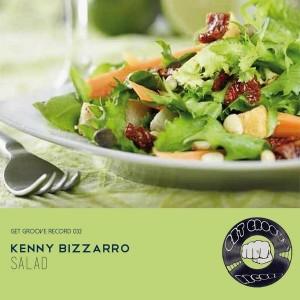 Kenny Bizzarro - Salad [Get Groove Record]