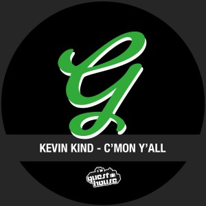 Kevin Kind - C'mon Y'all [Guesthouse]
