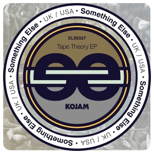 KoJam - Tape Theory EP [Something Else]