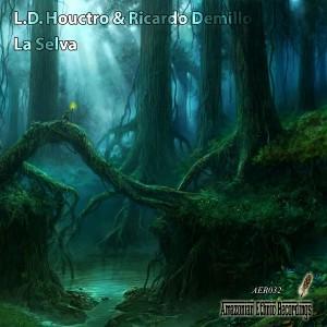 L.D. Houctro, Ricardo Demillo - La Selva, Vol.3 [Amazonian Ethnic Recordings]