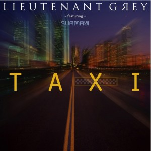 Lieutenant Grey - Taxi [Soul Shift Music]
