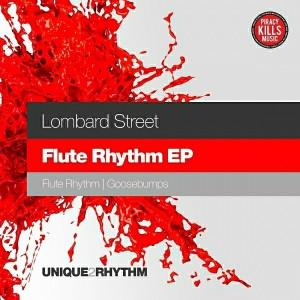 Lombard Street - Flute Rhythm EP [Unique 2 Rhythm]