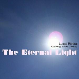 Lucas Rivera - The Eternal Light [Symphonic Distribution]