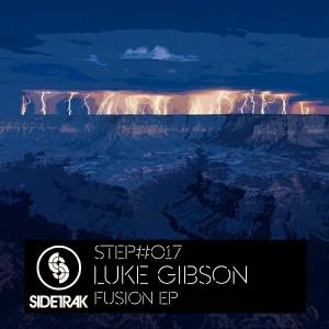 Luke Gibson - Fusion EP [Sidetrak Records]