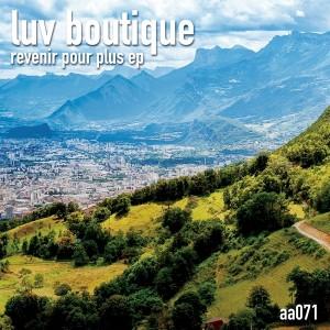 Luv Boutique - Revenir Pour Plus EP [Aspect Audio]