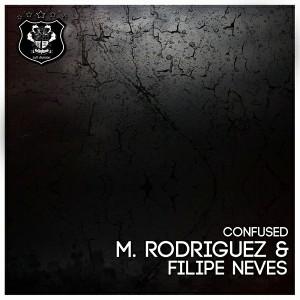 M. Rodriguez & Filipe Neves - Confused [Mellophonik Records]