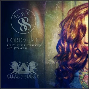 MOVE88 feat. Sabrina Johnson - Forever EP [Clean and Dirty Recordings]