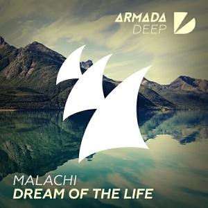 Malachi - Dream Of The Life [Armada Deep]