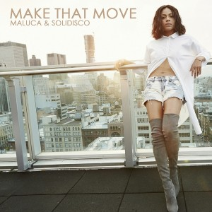 Maluca & Solidisco - Make That Move [RPM MSC]