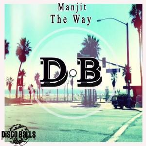 Manjit - The Way [Disco Balls Records]