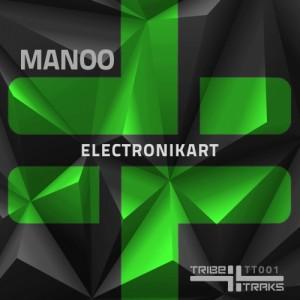 Manoo - Electronikart [TRIBE Traks]