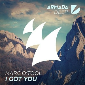 Marc O'Tool - I Got You [Armada Deep]