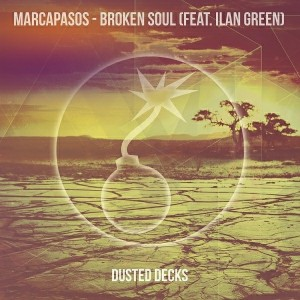 Marcapasos - Broken Soul [Dusted Decks]