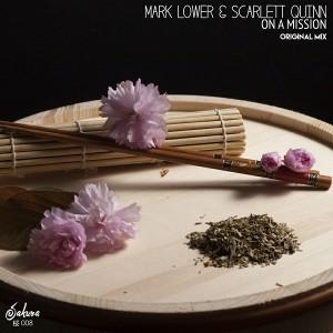 Mark Lower & Scarlett Quinn - On A Mission [Sakura Music]