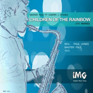 Master Fale feat. Casper J. Stones - Children of The Rainbow Remixes [Inspired Music Group]
