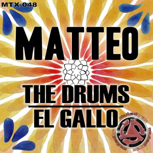 Matteo - The Drums__El Gallo [Muted Trax]