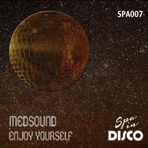 Medsound - Enjoy Yourself [Spa In Disco]