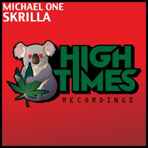 Michael One - Skrilla [High Times Recordings]