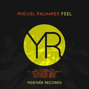 Miguel Palhares - Feel [Yoo'nek Records]