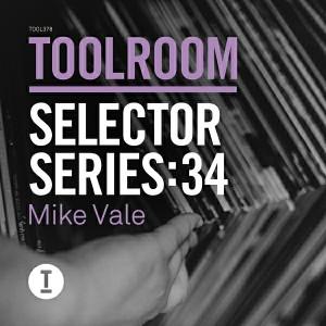 Mike Vale - Toolroom Selector Series- 34 Mike Vale [Toolroom Longplayer]