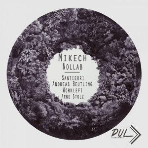 Mikech - Nollab [Dul Recordings]