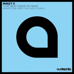 Mikey V - That Beat Inside My Head [Audiophile Deep]