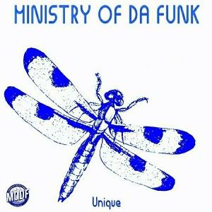 Ministry of Da Funk - Unique [MODF Records]