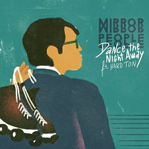 Mirror People - Dance The Night Away EP [Belong Records]