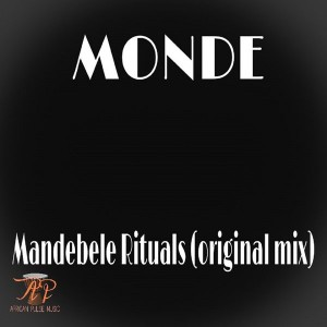 Monde - Mandebele Rituals [African Pulse Music]