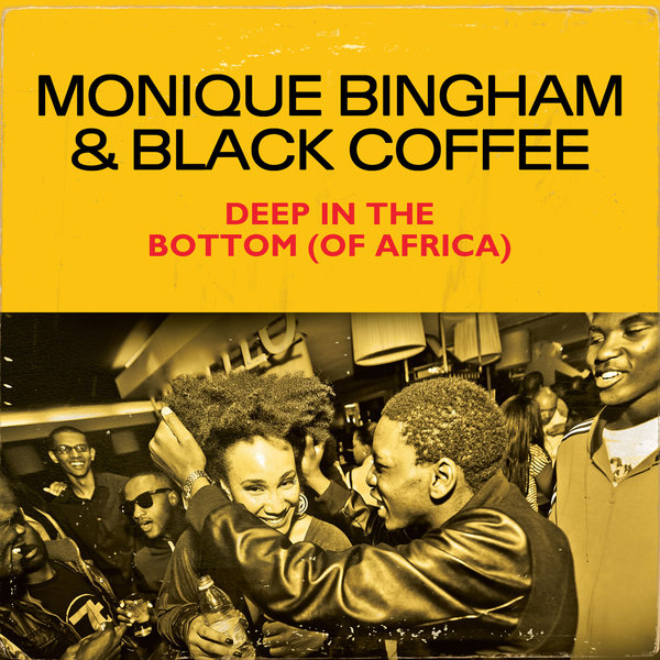 Essential music monique bingham black coffee deep in for Black coffee house music